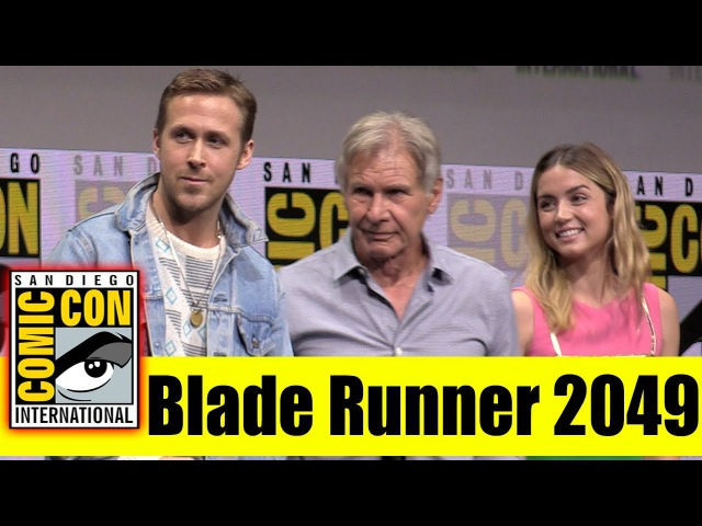 BLADE RUNNER 2049 | Comic Con 2017 Full Panel and News