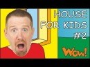House Song for Kids 2 | Steve and Maggie | Songs for Children