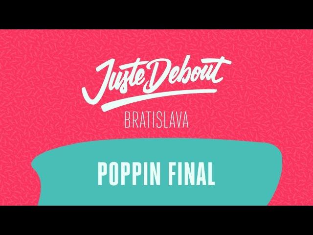 Juste Debout Bratislava 2018 - Poppin Final - Yellow Jay Fonk vs. Greenteck Nelson | Danceproject.info