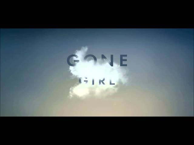 01. What Have We Done to Each Other? | Gone Girl | Trent Reznor / Atticus Ross