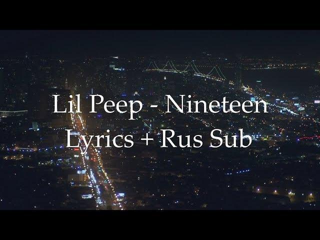 Lil Peep Nineteen [Lyrics] [Rus Sub]