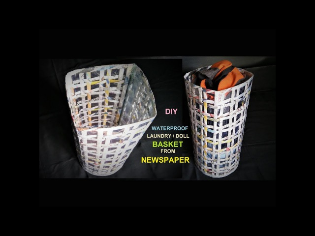 How To Make Waterproof Laundry Basket from Newspaper / DIY Doll Basket Making / Best out of Waste
