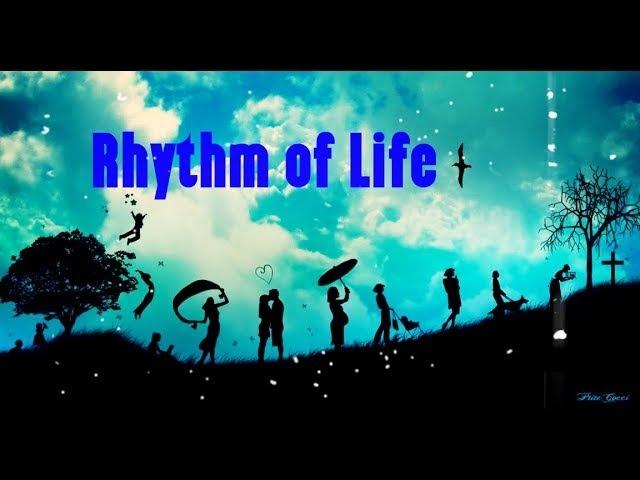 РИТМ ЖИЗНИ Rhythm of Life