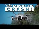 DJI MAVIC AIR CRASH test!!!