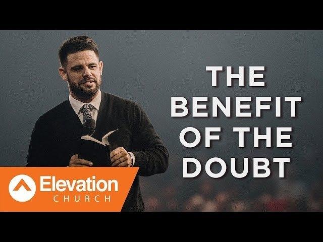 Стивен Фуртик - Преимущество сомнений (The Benefit Of The Doubt) | Проповедь (2018)