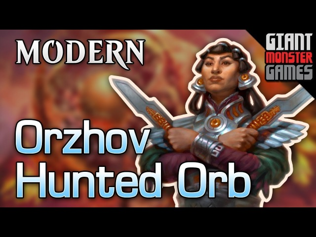 Hunted Orb goes to Jank Town - Modern deck tech