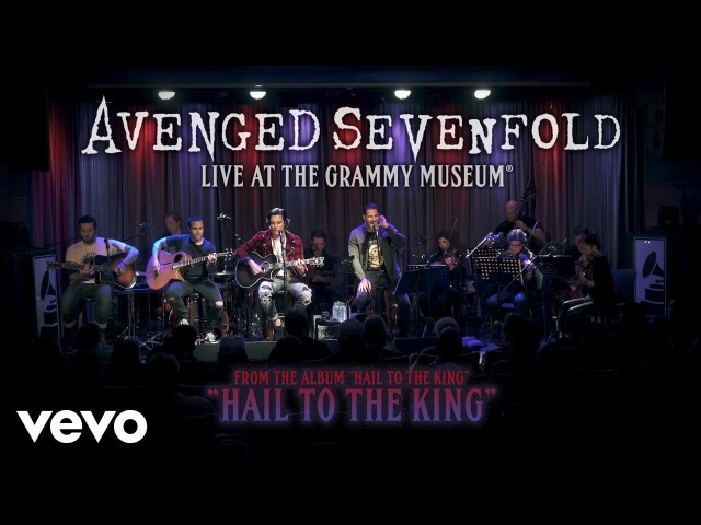 Avenged Sevenfold - Hail To The King (Live At The GRAMMY Museum®)