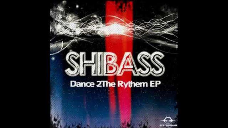 ShiBass - Dance 2The Rythem @ Psy-Trance