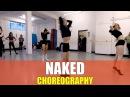 NAKED by James Arthur - Lyrical Dance Routine | @brendonhansford choreography