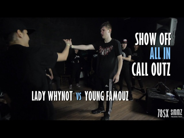 YNG FAMOUZ vs LADY WHYNOT || CALL OUTZ || SHOW-OFF ALL IN
