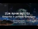 ZUM RUHM GOTTES... ENTWORFEN IN PERFEKTER INTELLIGENZ ❤️ DIE TROMPETE GOTTES