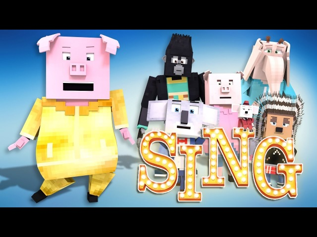 Minecraft Parody - SING! - (Minecraft Animation)