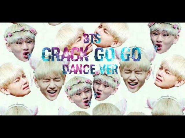 Crack rus BTS GO GO dance ver