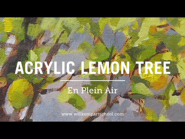 How to Paint a Plein Air Sketch of a Lemon Tree with Acrylics смотреть онлайн без регистрации