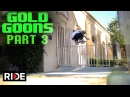 Gold Wheels Presents Gold Goons Pt 3