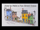 How to paint a Fun Street Scene Line and Wash Watercolor. Peter Sheeler