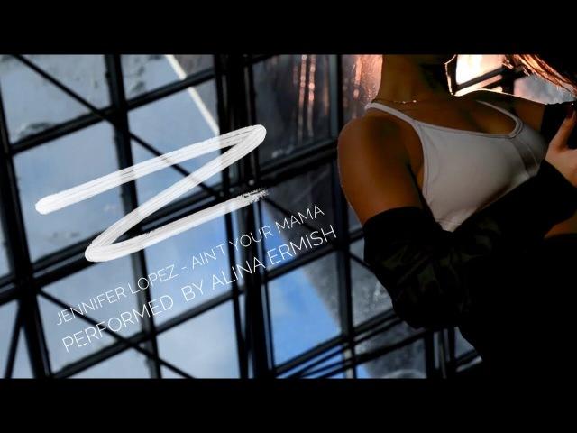 Jennifer Lopez - Ain't Your Mama [Dance video]
