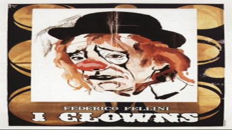 Federico Fellini I clowns 1970 Federico Fellini Riccardo Billi Gigi Reder Tino Scotti