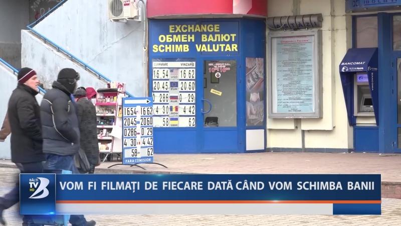 VOM FI FILMAȚI DE FIECARE DATĂ CÂND VOM SCHIMBA BANII