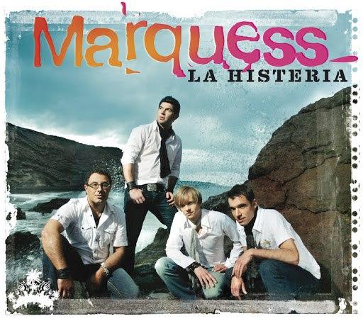 Marquess альбом La Histeria (Maxi)