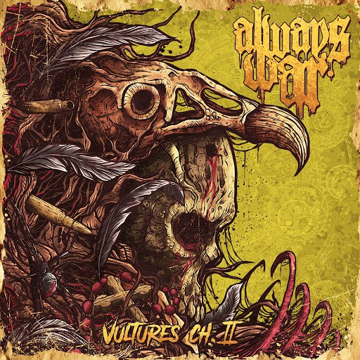 Always War - Vultures Chapter II [EP] (2017)