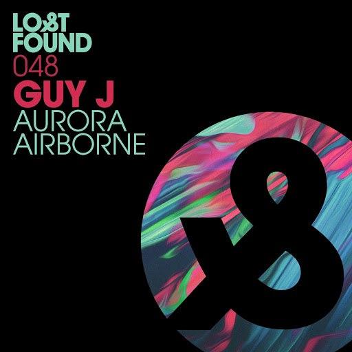Guy J альбом Aurora / Airborne