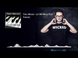 11. Fidel Wicked - Forever Let My Music Play, 2013