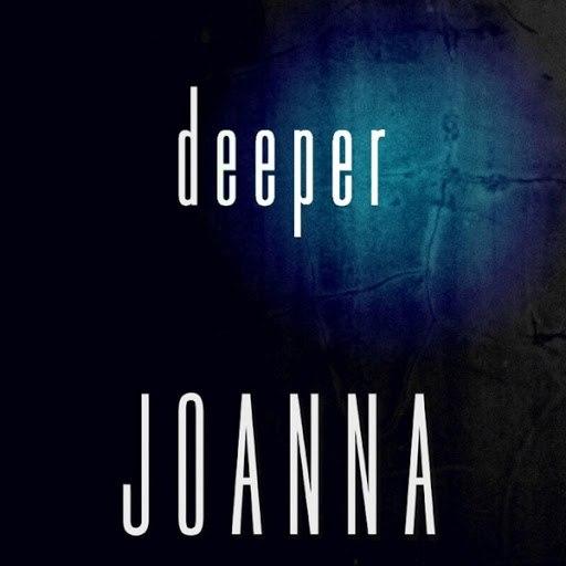 Joanna альбом Deeper - EP