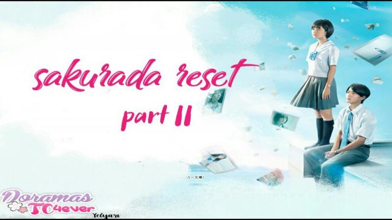 Sakurada Reset Part.II 2017 | DoramasTC4ever