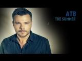 ATB - The Summer (A-Mase 2K17 Radio Mix)