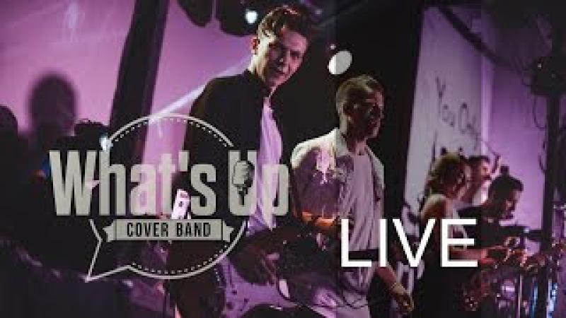 WHAT'S UP COVER BAND LIVE PROMO 2016 лучшая кавер группа Москвы