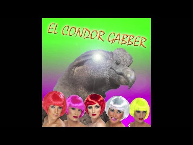 El Condor Gabber