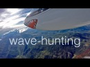 Wavehunting - Gliding when the Mistral Blows