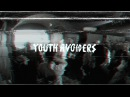 Youth Avoiders   MKC Kombinat   21.05.17