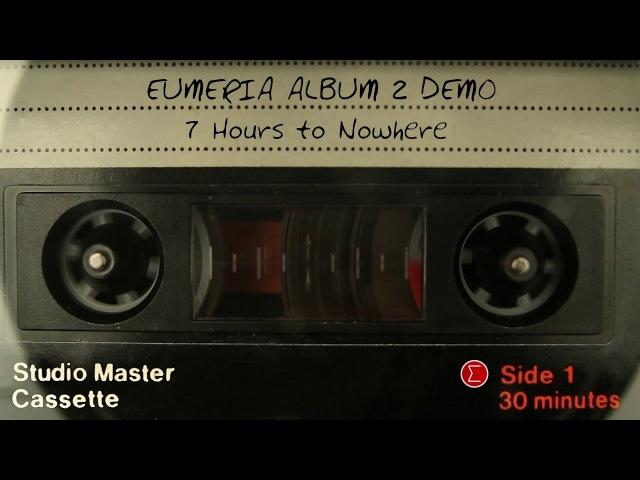 EUMERIA - 7 Hours to Nowhere DEMO
