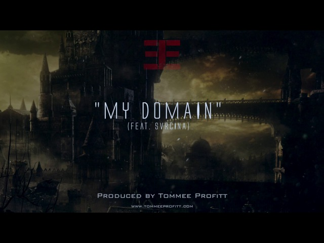 My Domain (feat. Svrcina) Produced by Tommee Profitt