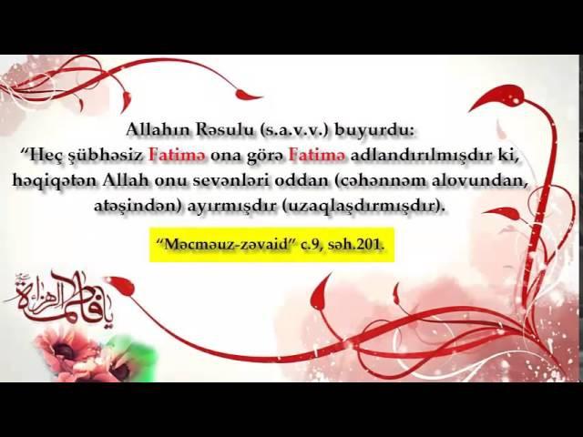 Xanım Fatimə (s.ə) haqqında hədislər