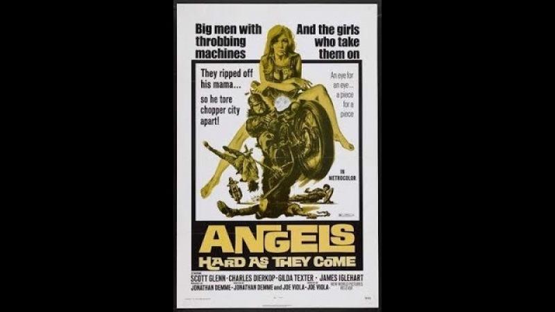 Ангелов круче не бывает Angels Hard as They Come фильм байкерский боевик