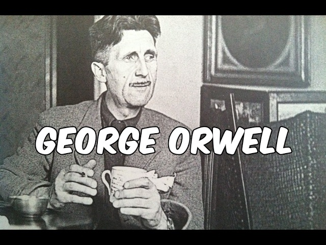 History Brief: George Orwell
