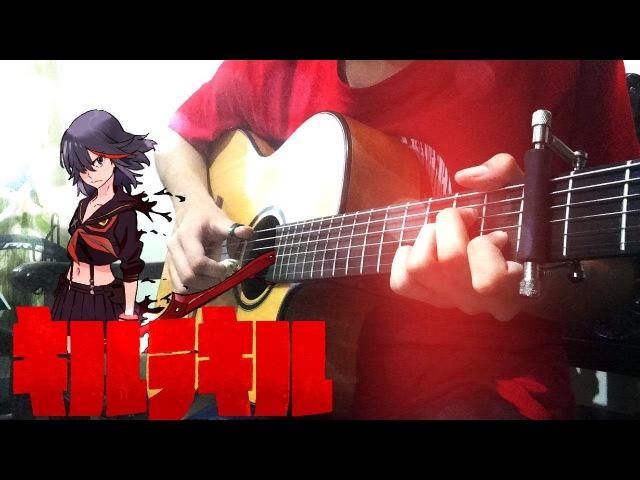 Kill la Kill Opening Sirius Fingerstyle Guitar Cover