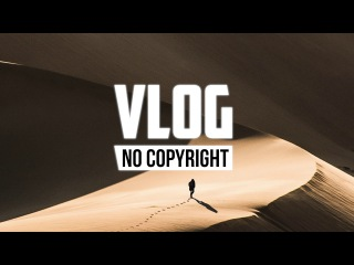 Cjbeards - Timeless (Vlog No Copyright Music)