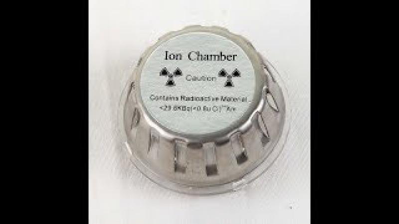 Ионная камера (Ion chamber) обзор принцип работы. Радиоактивность америция