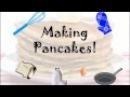 Early Years Song: Pancake Day : Making pancakes!