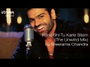 Kitne Bhi Tu Karle Sitam The Unwind Mix by Sreerama Chandra