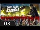Guns, Gore Cannoli [03] Десантура