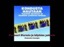 Tuomari Nurmio ja köyhien ystävät kurjuuden kuningas 1979