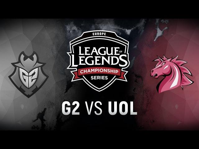 G2 vs. UOL - Week 4 Day 2 | EU LCS Spring Split | G2 Esports vs. Unicorns of Love (2018)