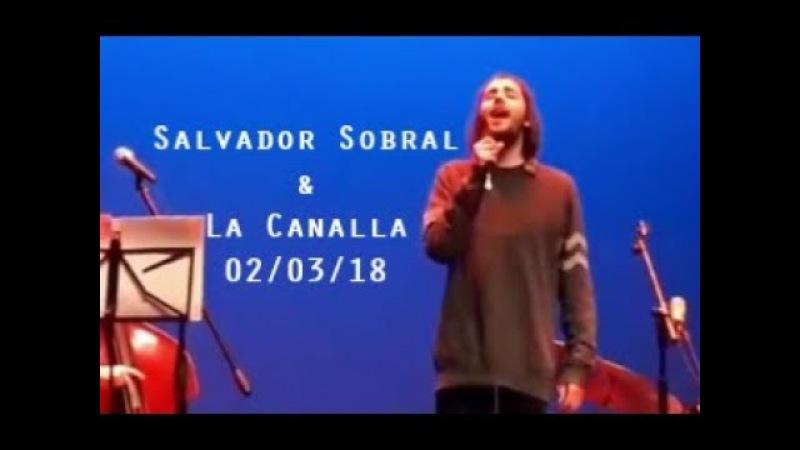 """Salvador Sobral La Canalla, 02/03/2018 - """"Veinte años"""" (letra)"""