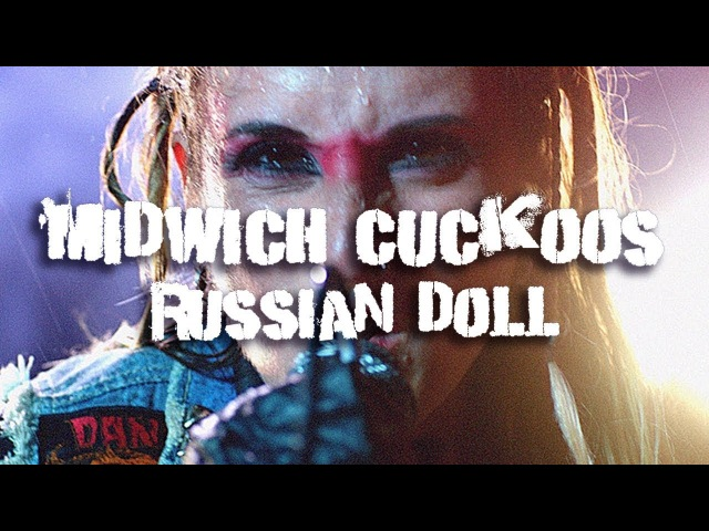 Midwich Cuckoos - Russian Doll (Official Music Video)