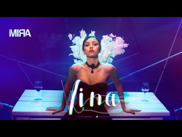 MIRA Vina Official Video